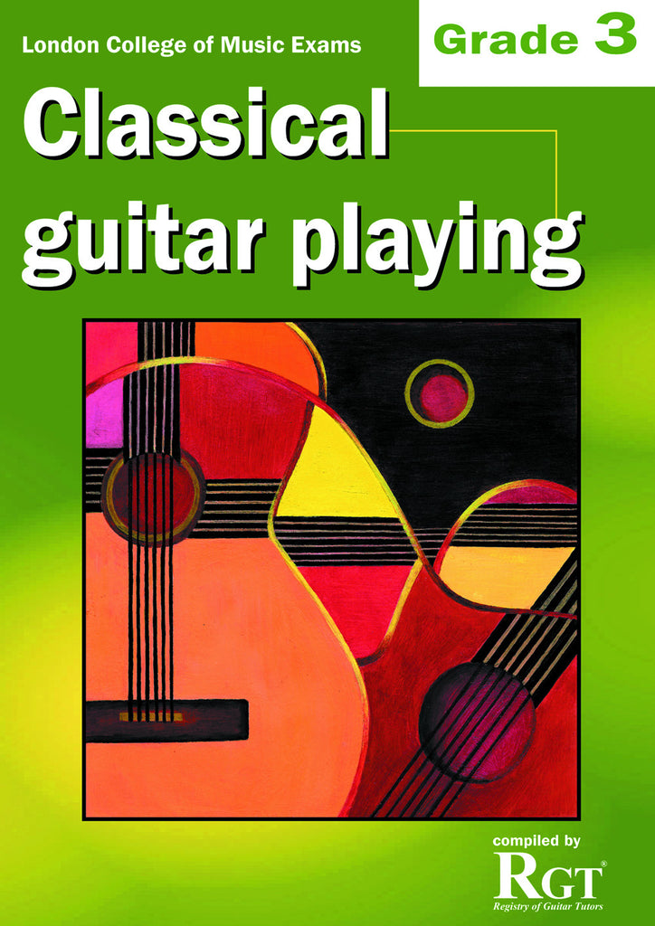 Classical Guitar Playing Grade 3 Three Exam Book LCM RGT