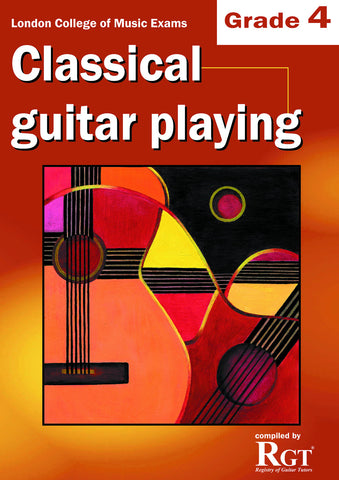 Classical Guitar Playing Grade 4 Four Exam Book LCM RGT