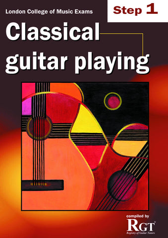 Classical Guitar Playing Step 1 one Exam Grade Book LCM RGT