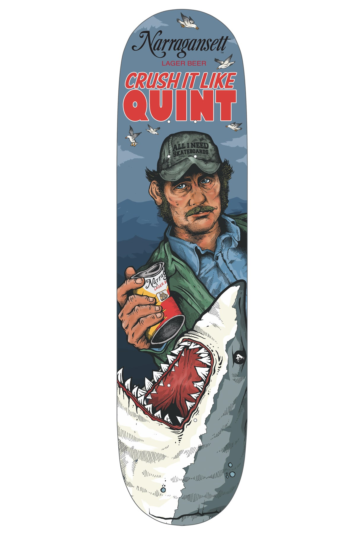 "All I Need X 'Gansett ""Crush It Like Quint"" Deck"