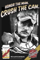 "The ""Crush It Like Quint"" Poster"