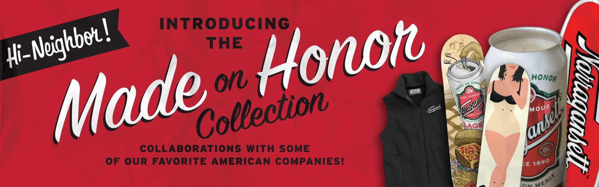 The Narragansett Made On Honor Collection
