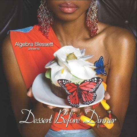 Algebra Blessett Dessert B4 Dinner (Digital Download)