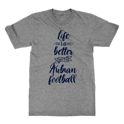Life Is Better Auburn