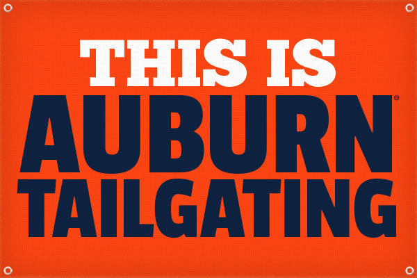 This is Auburn Tailgating - 2ft x 3ft