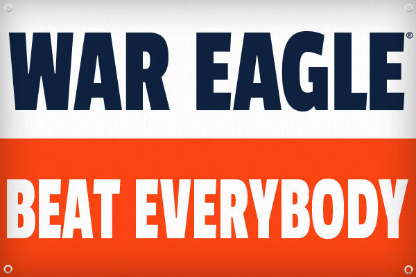 War Eagle Beat Everybody - 2ft x 3ft