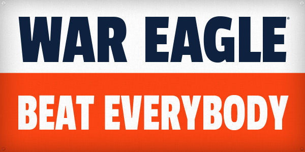 War Eagle Beat Everybody - 3ft x 6ft