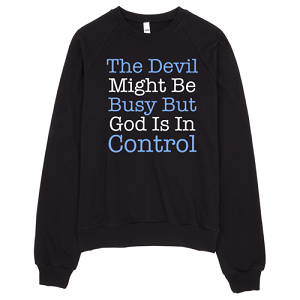 God is In Control Sweatshirt