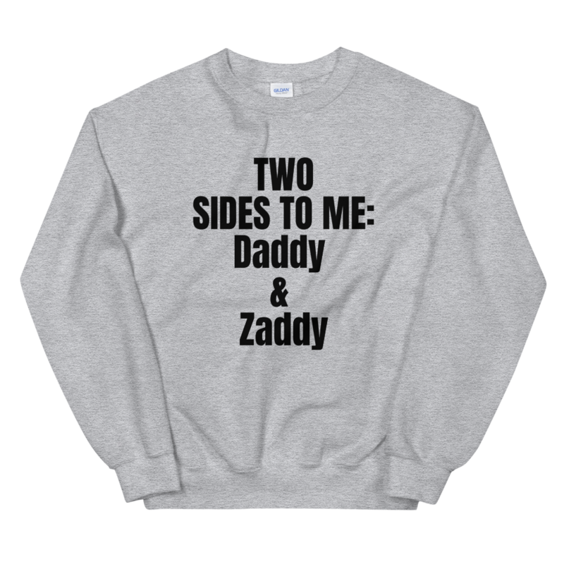 Zaddy Sweatshirt