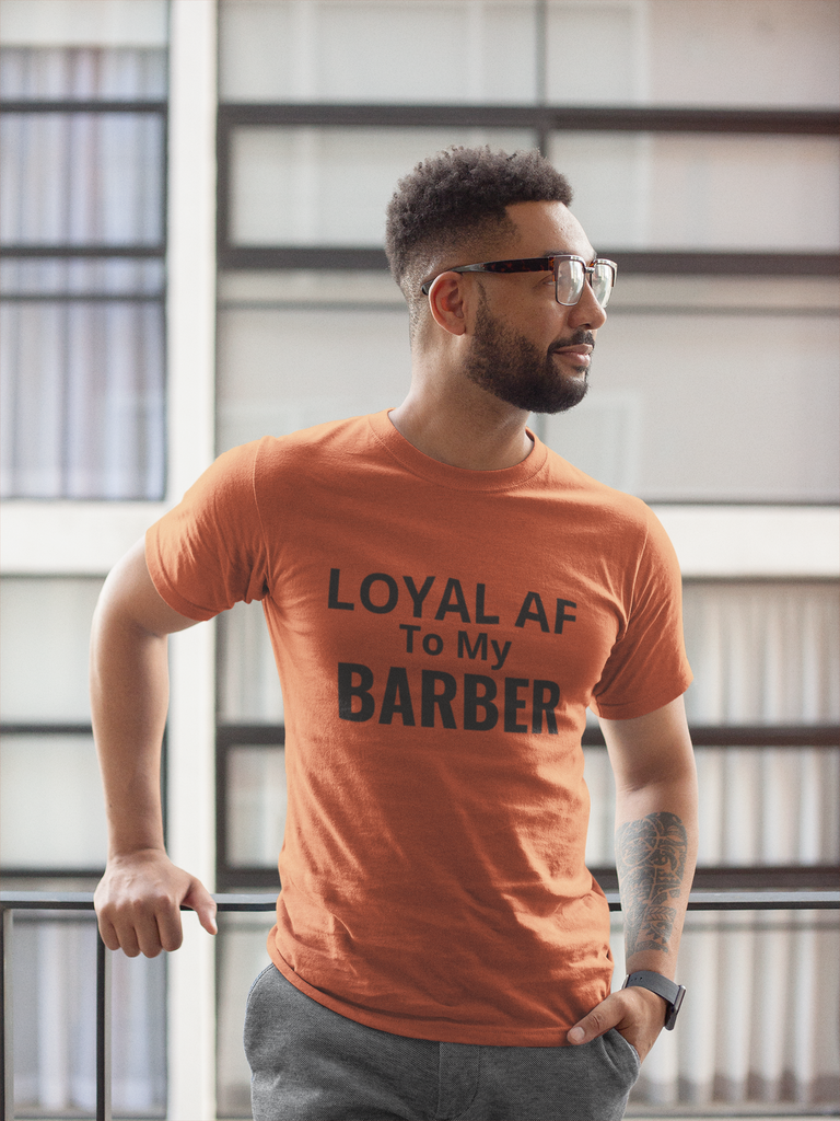 Loyal AF Short Sleeved T-shirt