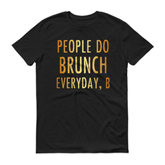 Men's People Do Brunch T-shirt