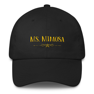 Ms. Mimosa Dad Cap