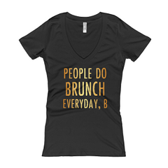 Women's People Do Brunch V neck T-shirt