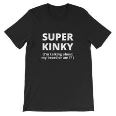 Super Kinky Beard T-shirt