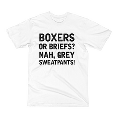 Nah, Grey Sweatpants T-shirt