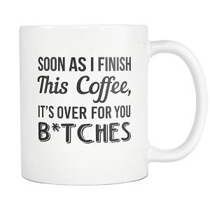 It's Over Coffee Mug