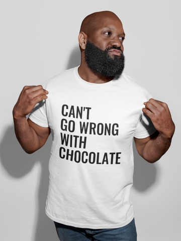 Can't Go Wrong With Chocolate Unisex T-shirt
