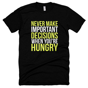 Never Make Important Decisions  Unisex T-shirt