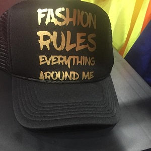 Fashion Rules Everything Cap