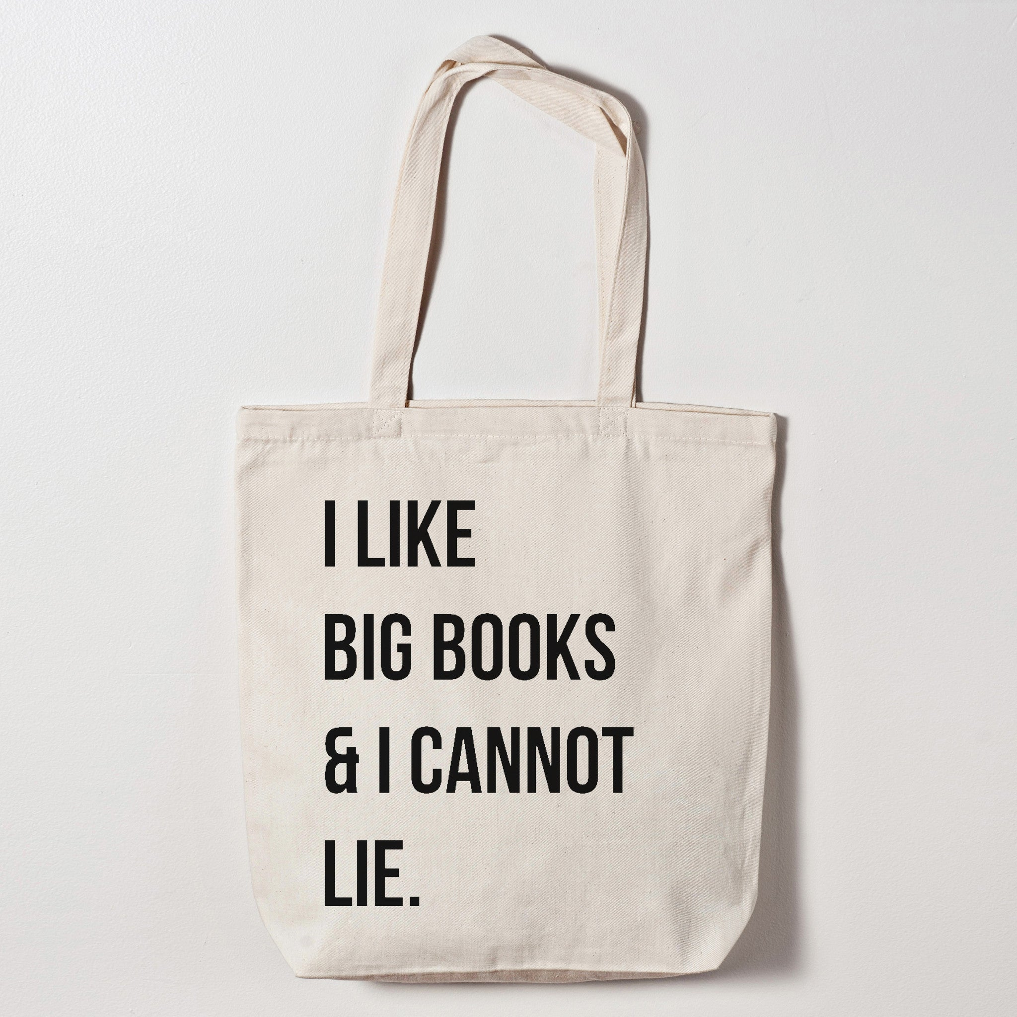 I Like Big Books And Cannot Lie Canvas Tote Bag