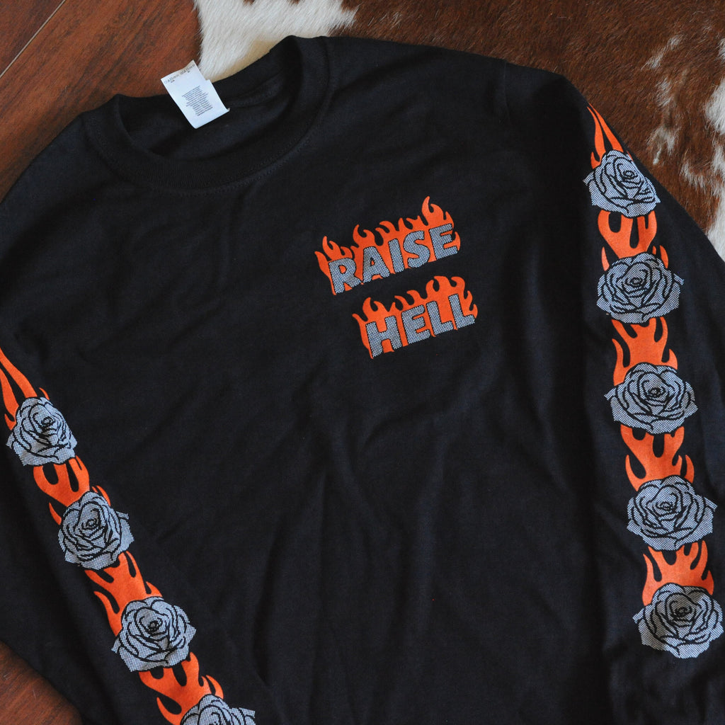 Raise Hell Long Sleeve Tee