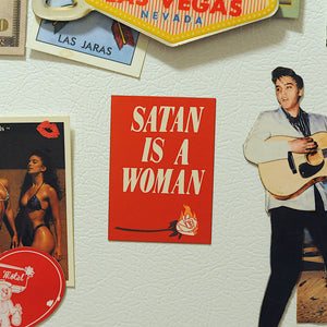 Satan is a Woman magnet
