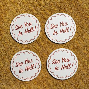 See You in Hell! Coaster set
