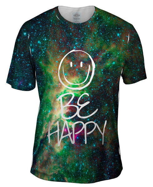 Out Of This World Be Happy Space Galaxy Mens T-Shirt