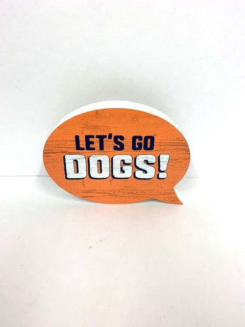 Let's Go Dogs! - Bubble Sign