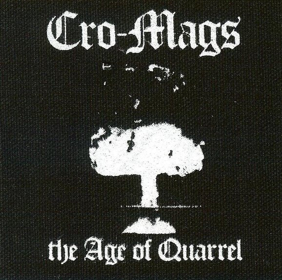 Cro-Mags Sew On Canvas Patch The Age Of Quarrel
