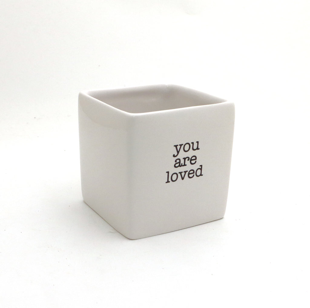 You are Loved, planter, candle holder, pencil cup, square pot, gift for Godparents