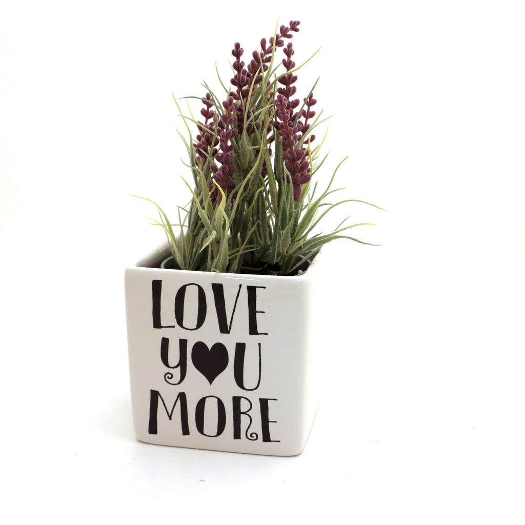 Love you More planter, square pot, gift for mom