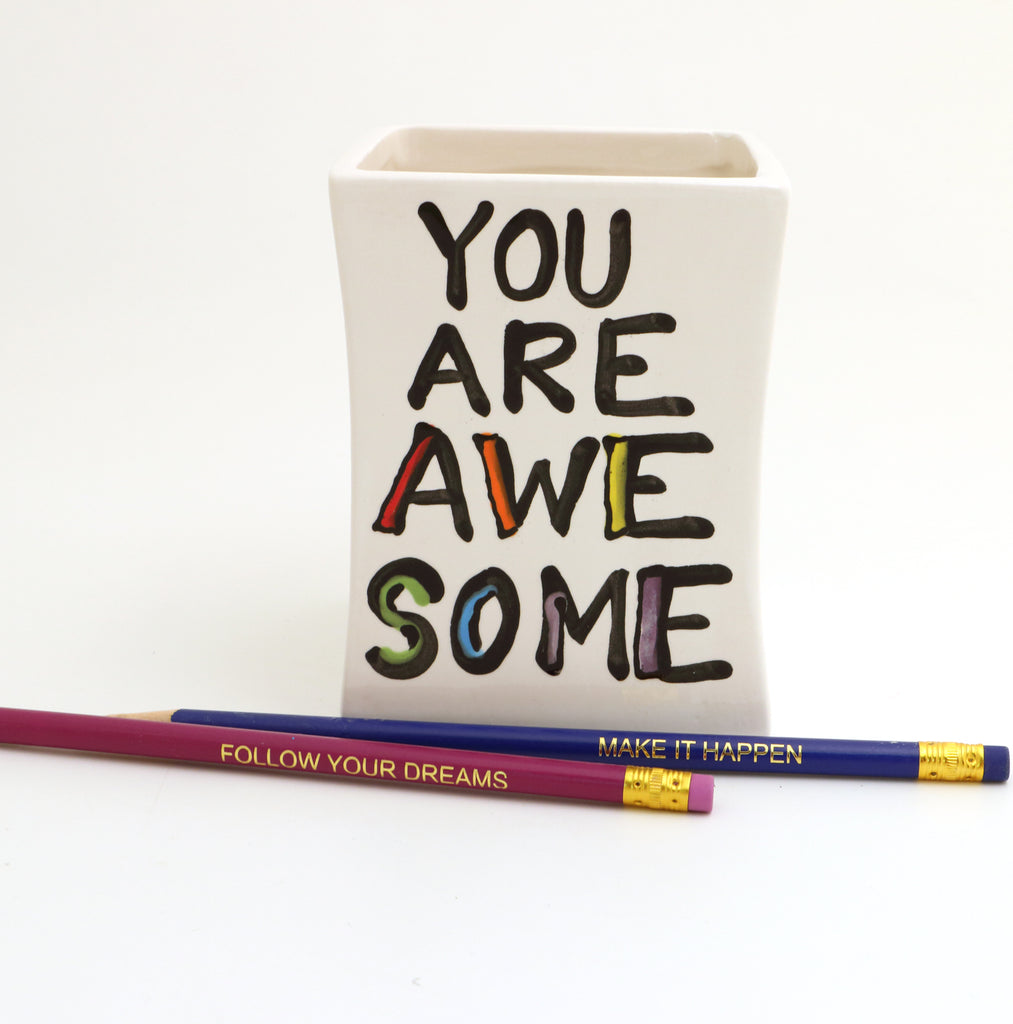 You are awesome, pencil holder with pencils, inspirational gift, thank you gift
