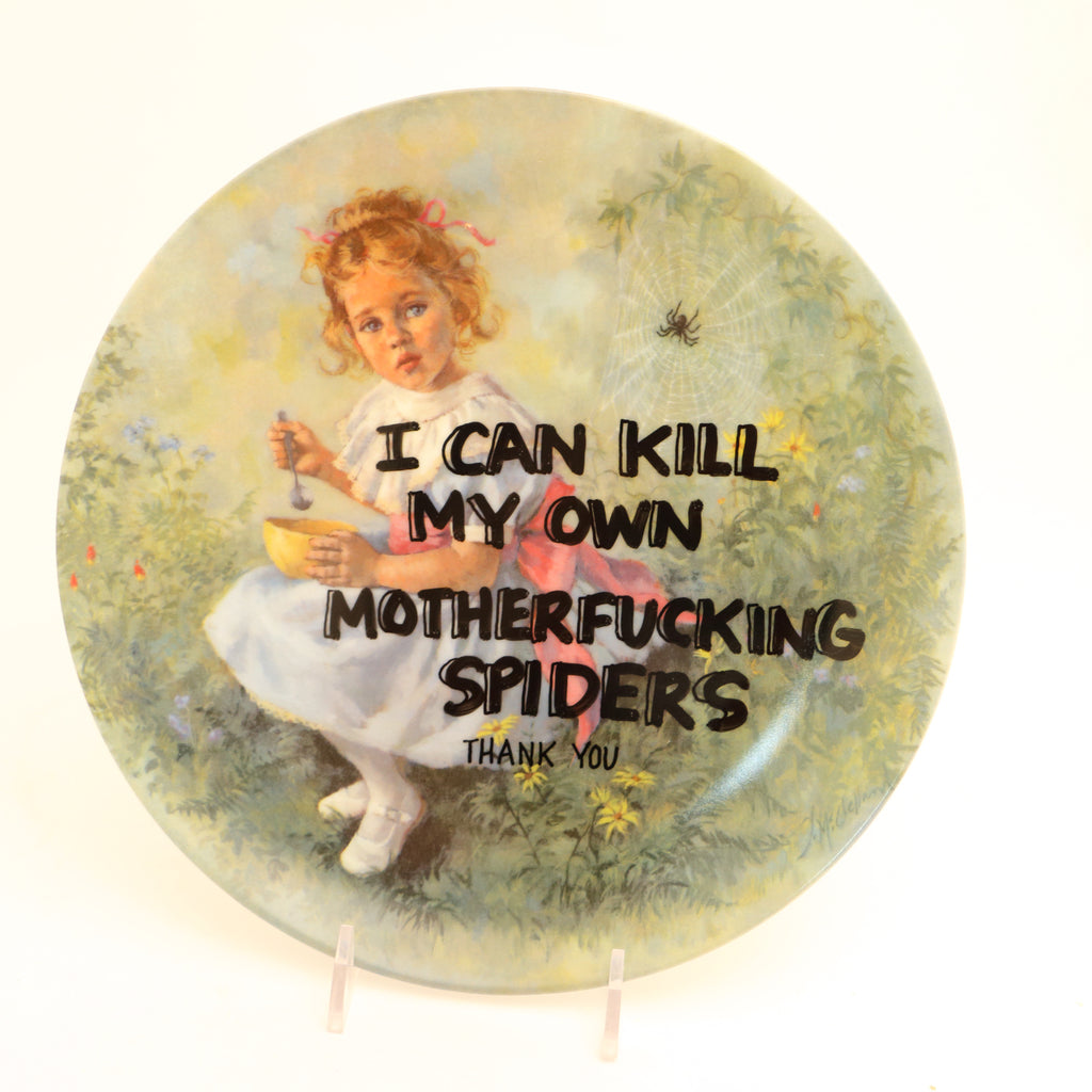 I can kill my own spiders, little Miss Muffet, Dirty Dishes collection