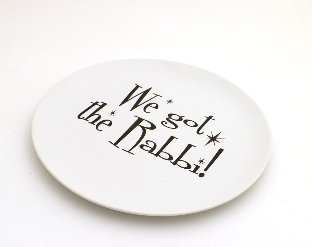 We got the Rabbi plate, The Marvelous Mrs. Maisel, Judaica, serving platter