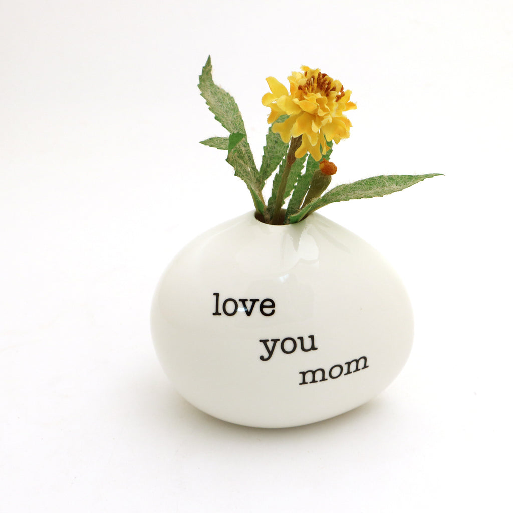 Love you Mom vase, small bud vase, Mother's Day gifts