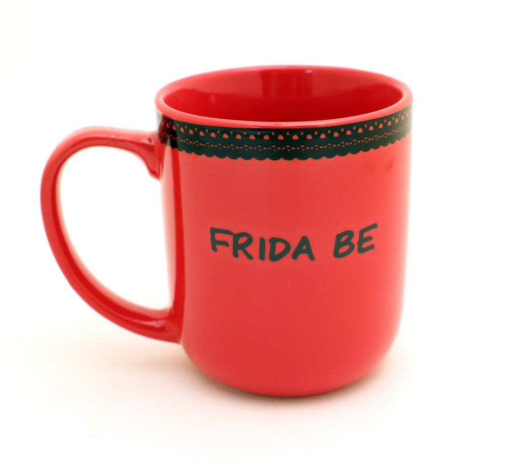 Frida Kahlo Mug - Frida Be - red mug with lace