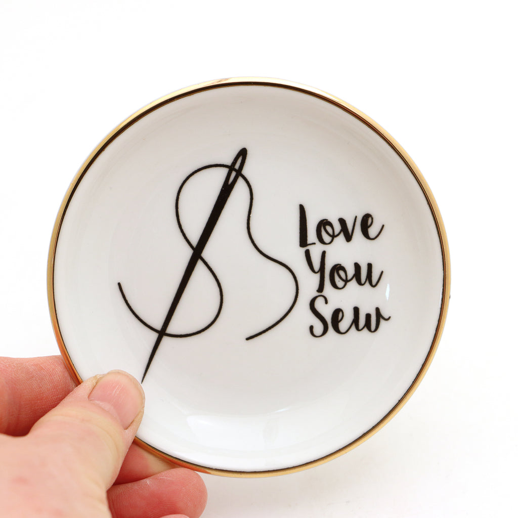 Love you Sew ring dish, pin holder, small dish with 22 K gold