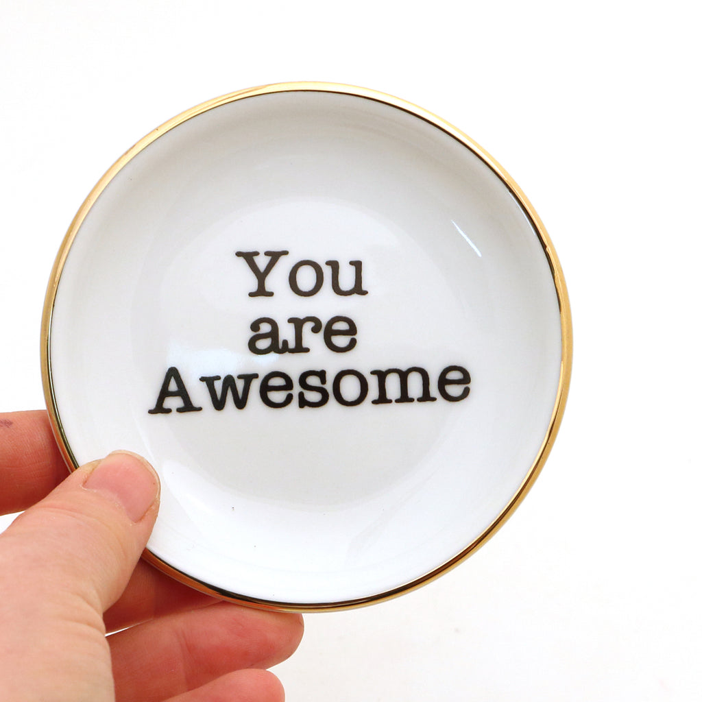 You Are Awesome Ring Dish, GOLD, ring holder, trinket dish