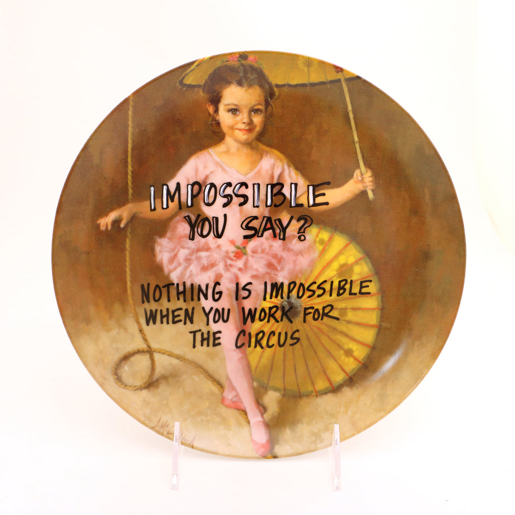 Impossible You Say? Work for the Circus, Dirty Dishes Collection