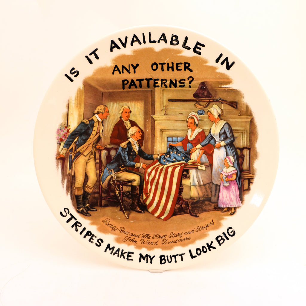 Any Other Patterns? Betsy Ross Plate, Dirty Dishes Collection