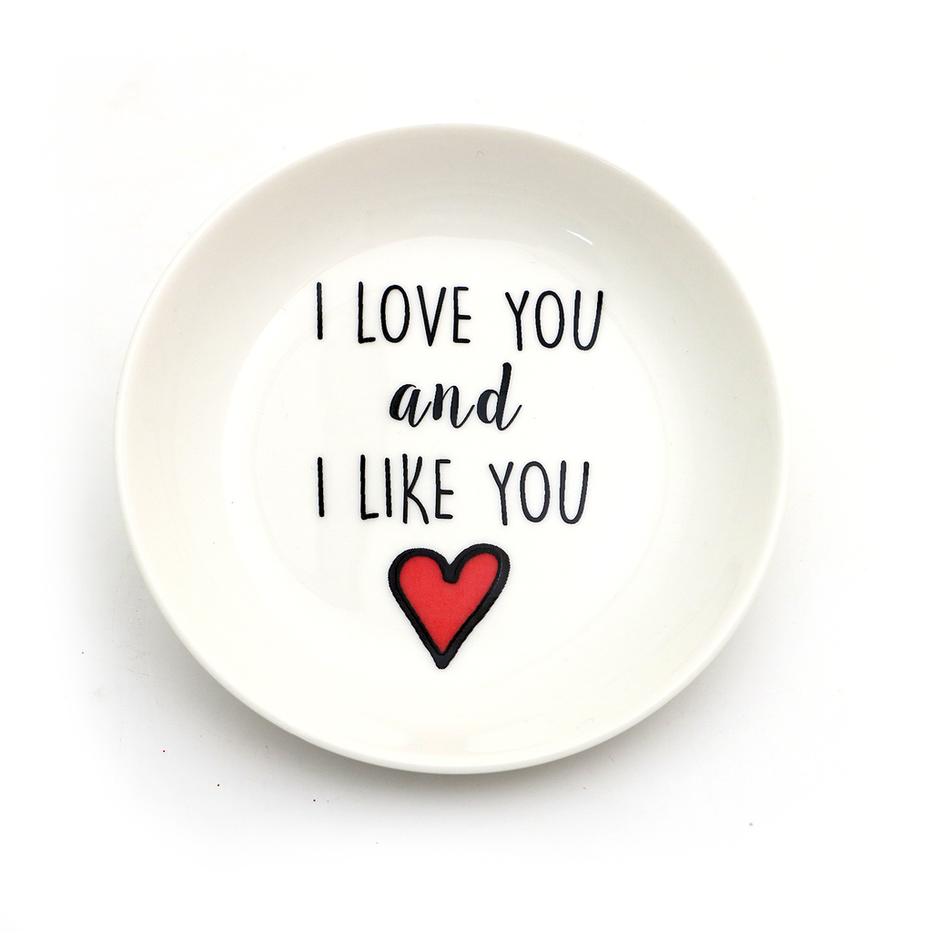 I Love You and I Like You Ring Dish - Parks and Recreation Lennymud by Lorrie Veasey