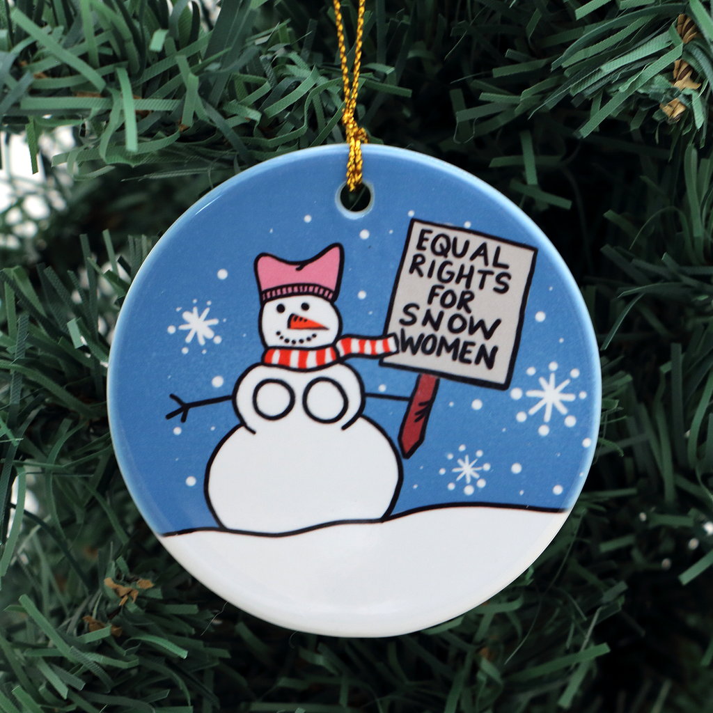 Equal Rights for Snow Women Christmas ornament