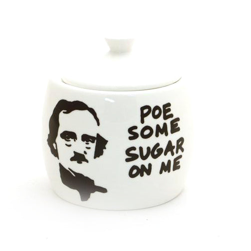 Poe some sugar on me sugar bowl is a great gift for any writer, reader, teacher, librarian or bibl
