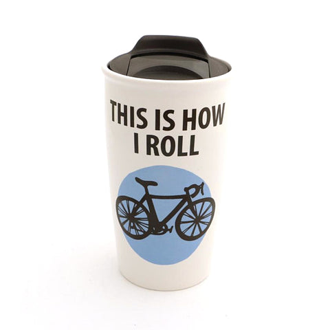This is How I Roll Bike Travel Mug