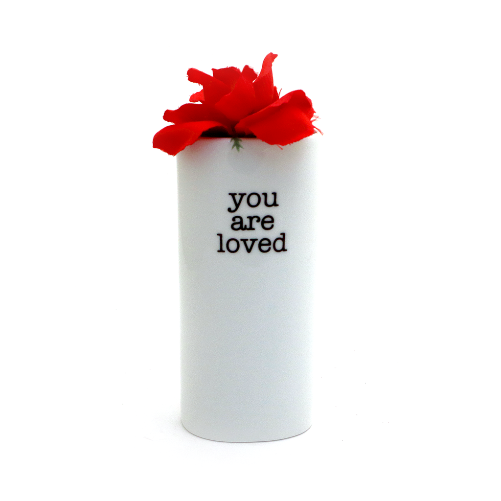 You Are Loved Bud Vase