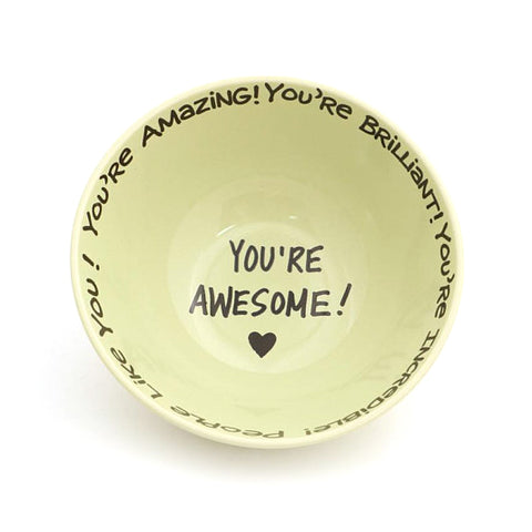 You're Awesome Cereal Bowl