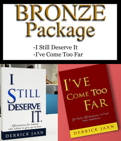 "Bronze Package (I Still Deserve It, I've Come Too Far)(10% Off With Code: ""SPEAKLIFE"" 4/3-4/30)"