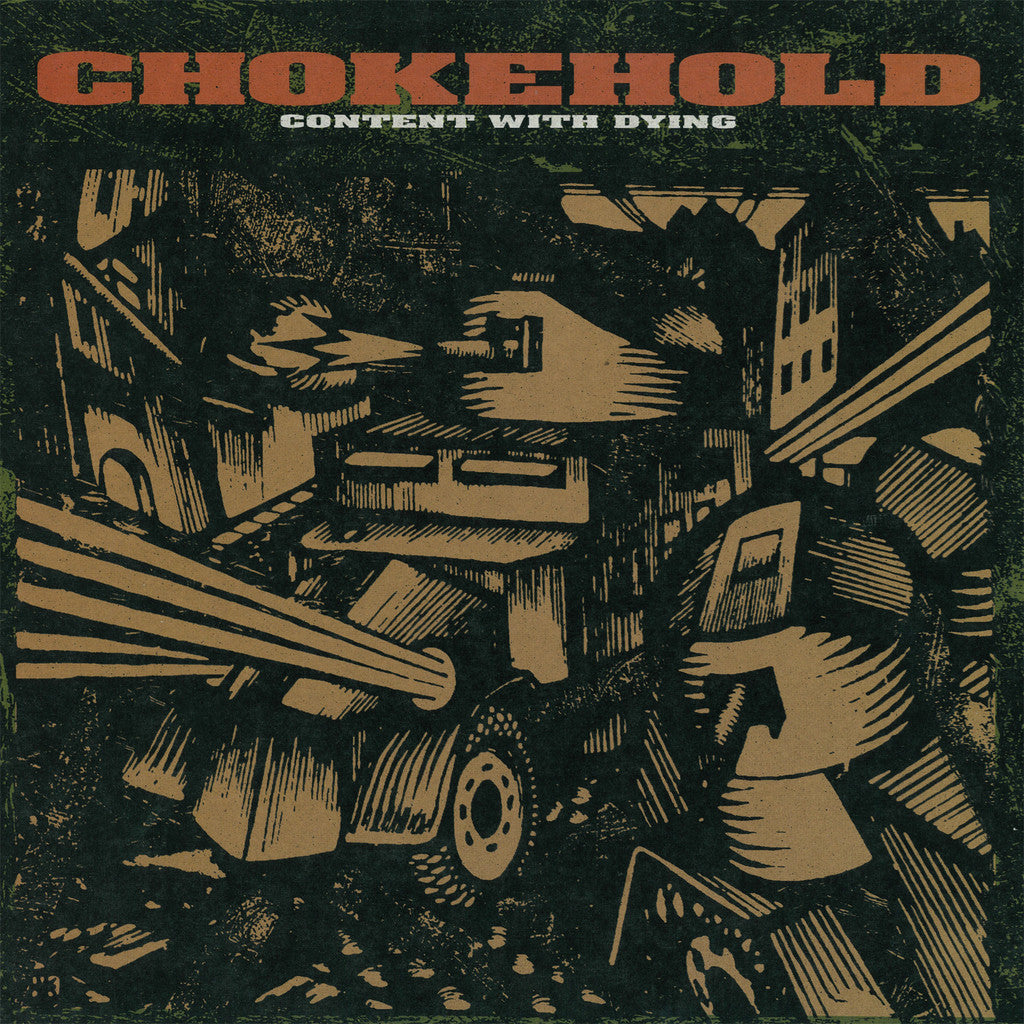 "Chokehold ""Content With Dying"" LP - Dead Tank Records"