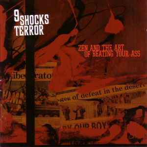 "9 Shocks Terror ""Zen and The Art of Beating Your Ass"" LP"
